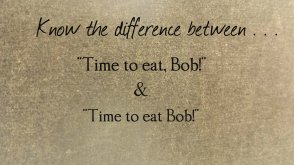 Time to eat, Bob